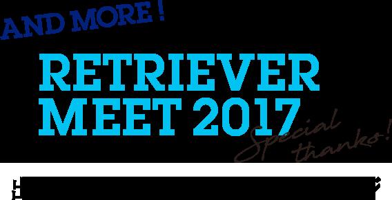 RETRIEVER MEET 2017 出展者やゲストからのメッセージ